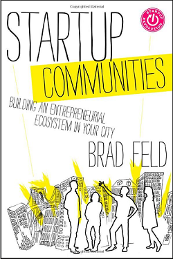Building an Entrepreneurial Ecosystem in Your City